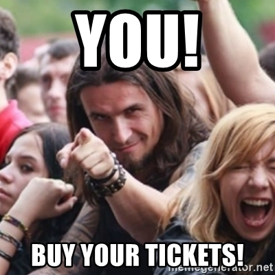you-buy-your-tickets.jpg