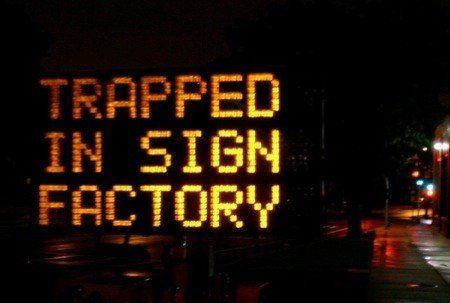funny hacked digital road signs 001.jpg